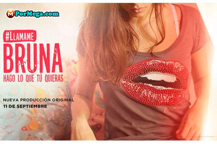 Llámame Bruna [2016][Latino][Mega][Todas Las Temporadas]